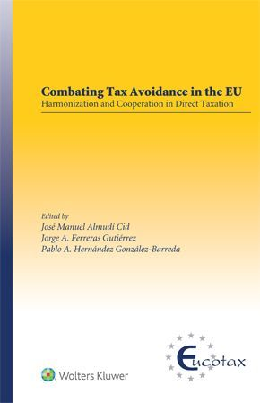 COMBATING TAX AVOIDANCE IN THE EU: HARMONIZATION AND COOPERATION IN DIRECT TAXATION