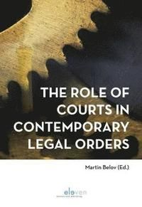 ROLE OF COURTS IN CONTEMP LEGAL ORDER