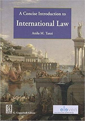 A CONCISE INTRODUCTION TO INTERNATIONAL LAW