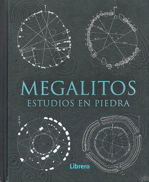 MEGALITOS ESTUDIOS EN PIEDRA