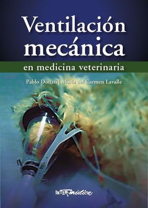 VENTILACION MECANICA EN MEDICINA VETERINARIA