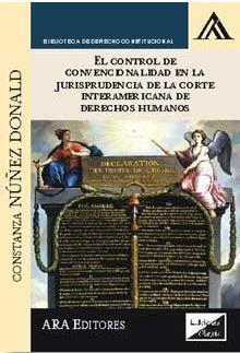 EL CONTROL DE CONVENCIONALIDAD DE LA CORTE INTERAMERICANA DE DERECHOS HUMANOS
