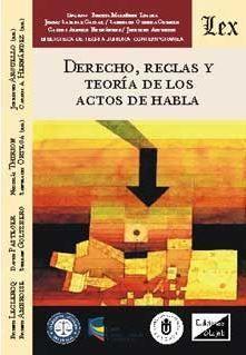 DERECHO, REGLAS Y TEORIA DE LOS ACTOS DE HABLA