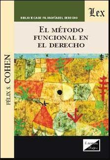 METODO FUNCIONAL EN EL DERECHO, EL