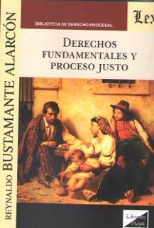 DERECHOS FUNDAMENTALES Y PROCESO JUSTO 2018