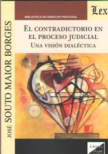 EL CONTRADICTORIO EN EL PROCESO JUDICIAL