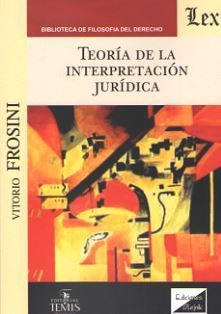 TEORIA DE LA INTERPRETACION JURIDICA