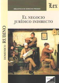 NEGOCIO JURIDICO INDIRECTO, EL