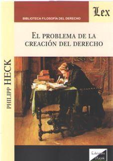 EL PROBLEMA DE LA CREACION DEL DERECHO