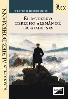 EL MODERNO DERECHO ALEMAN DE OBLIGACIONES
