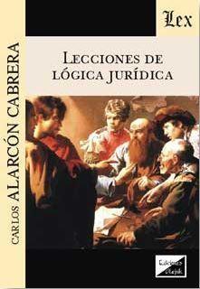 LECCIONES DE LOGICA JURIDICA