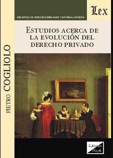 ESTUDIOS ACERCA DE LA EVOLUCION DEL DERECHO PRIVADO