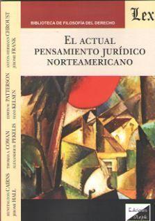 EL ACTUAL PENSAMIENTO JURIDICO NORTEAMERICANO