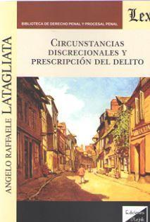 CIRCUNSTANCIAS DISCRECIONALES Y PRESCRIPCION DEL DELITO