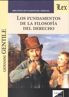 FUNDAMENTOS DE LA FILOSOFIA DEL DERECHO, LOS