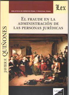 EL FRAUDE EN LA ADMINISTRACION DE LAS PERSONAS JURIDICAS
