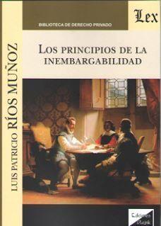 LOS PRINCIPIOS DE LA INEMBARGABILIDAD
