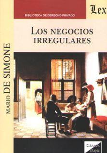 LOS NEGOCIOS IRREGULARES