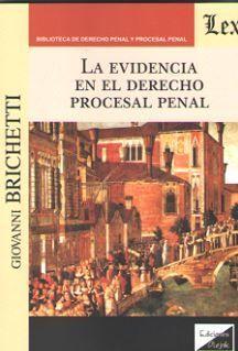 LA EVIDENCIA EN EL DERECHO PROCESAL PENAL