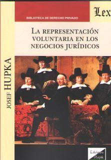 LA REPRESENTACION VOLUNTARIA EN LOS NEGOCIOS JURIDICOS