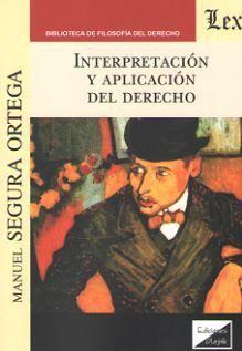 INTERPRETACION Y APLICACION DEL DERECHO