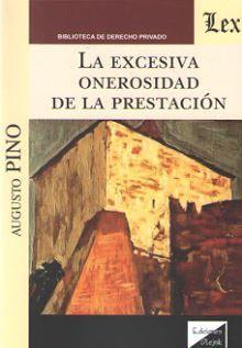 EXCESIVA ONEROSIDAD DE LA PRESENTACION, LA
