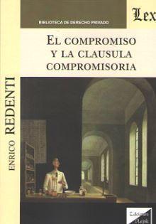 EL COMPROMISO Y LA CLAUSULA COMPROMISORIA