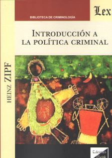 INTRODUCCION A LA POLITICA CRIMINAL
