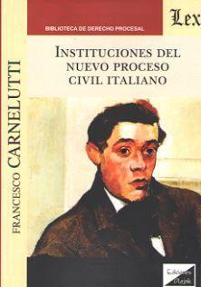 INSTITUCIONES DEL NUEVO PROCESO CIVIL ITALIANO