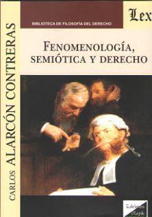 FENOMENOLOGIA, SEMIOTICA Y DERECHO