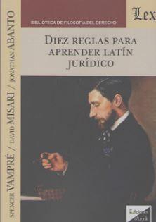 DIEZ REGLAS PARA APRENDER LATIN JURIDICO