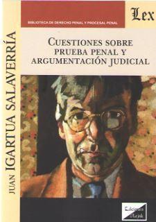 CUESTIONES SOBRE PRUEBA PENAL Y ARGUMENTACION JUDICIAL
