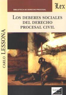 LOS DEBERES SOCIALES DEL DERECHO PROCESAL CIVIL