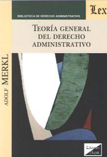 TEORIA GENERAL DEL DERECHO ADMINISTRATIVO