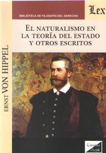 EL NATURALISMO EN LA TEORIA DEL ESTADO Y OTROS ESCRITOS