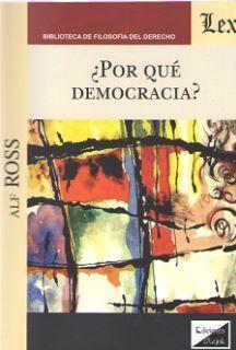 ¿POR QUE DEMOCRACIA?