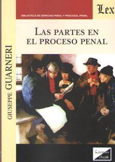LAS PARTES EN EL PROCESO PENAL