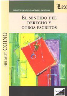 EL SENTIDO DEL DERECHO Y OTROS ESCRITOS