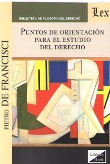 PUNTOS DE ORIENTACION PARA EL ESTUDIO DEL DERECHO