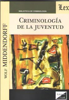 CRIMINOLOGIA DE LA JUVENTUD