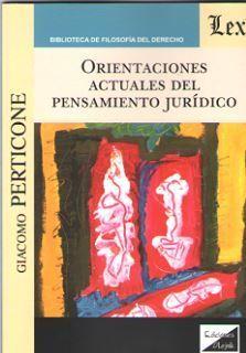 ORIENTACIONES ACTUALES DEL PENSAMIENTO JURIDICO