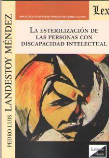 LA ESTERILIZACION DE LAS PERSONAS CON DISCAPACIDAD INTELECTUAL