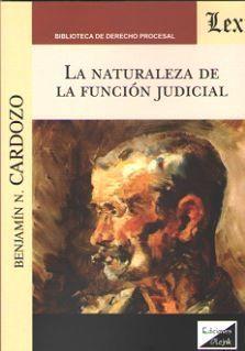 LA NATURALEZA DE LA FUNCIÓN JUDICIAL