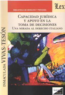 CAPACIDAD JURIDICA Y APOYO EN LA TOMA DE DECISIONES