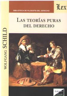 LAS TEORIAS PURAS DEL DERECHO