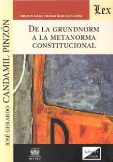 DE LA GRUNDNORM A LA METANORMA CONSTITUCIONAL