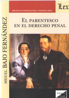 EL PARENTESCO EN EL DERECHO PENAL