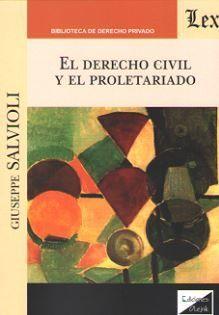 EL DERECHO CIVIL Y EL PROLETARIADO