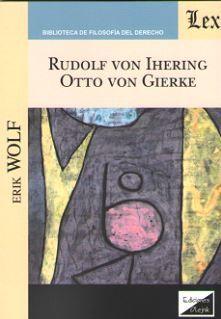 RUDOLF VON IHERING. OTTO VON GIERKE