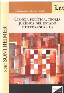 CIENCIA POLITICA, TEORIA JURIDICA DEL ESTADO Y OTROS ESCRITOS